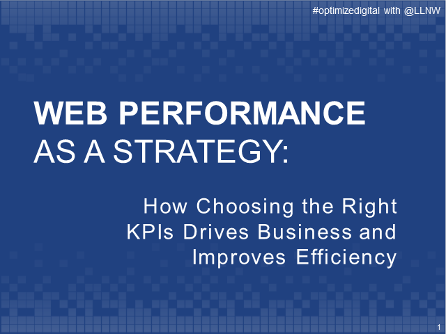 Web Performance as a Strategy: How Choosing the Right KPIs Drives Business