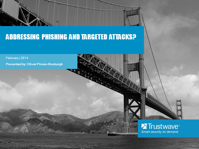 Addressing Phishing and Targeted attacks
