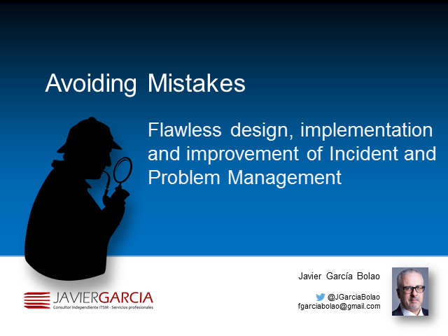 Avoiding mistakes in Incident and Problem Management