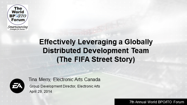 Effectively Leveraging a Globally Distributed Development Team (The FIFA Street