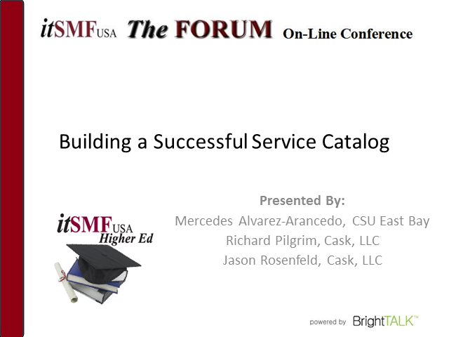 Higher Education SIG - Building a Successful Service Catalog