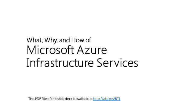 What, Why, and How of Microsoft Azure Infrastructure Services