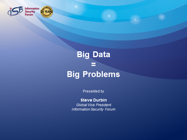 Big Data = Big Problems