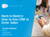 Back to Basics: How To Use CRM To Grow Sales