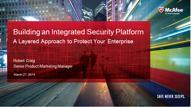 Building an Integrated Security Platform