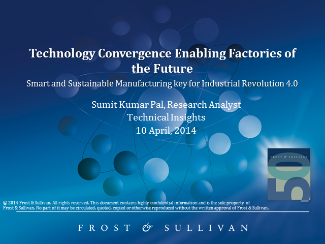 Technology Convergence Enabling Factories of the Future