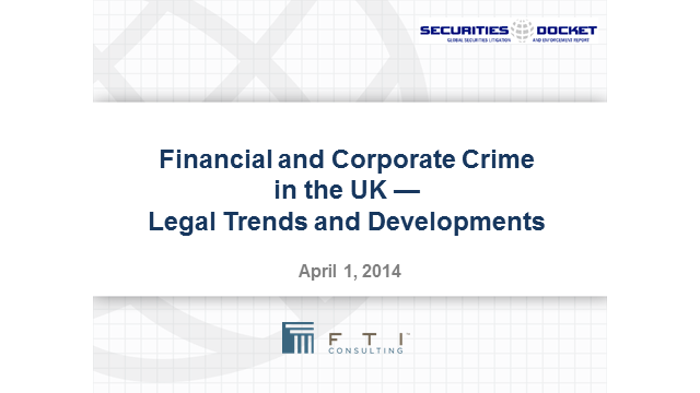 Financial and Corporate Crime in the UK: Legal Trends and Developments