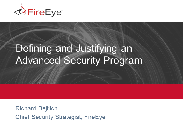 Defining and Justifying an Advanced Security Program