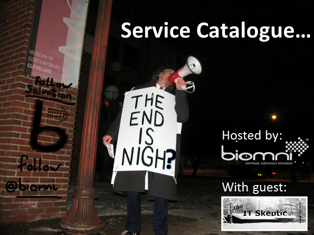 Service Catalogue…. The end is nigh?