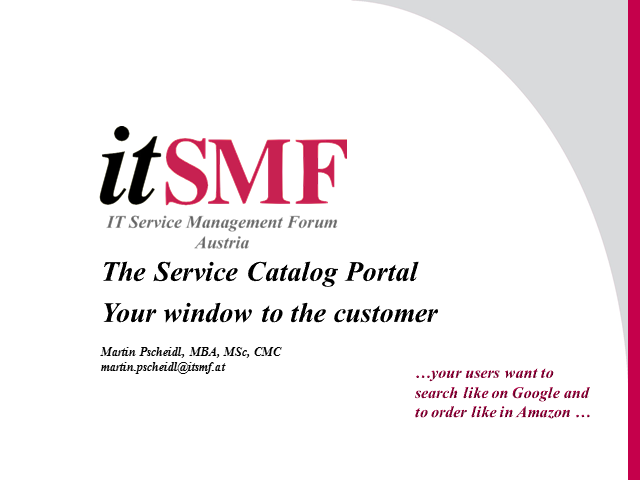 The Service Catalog Portal – your window to the customer
