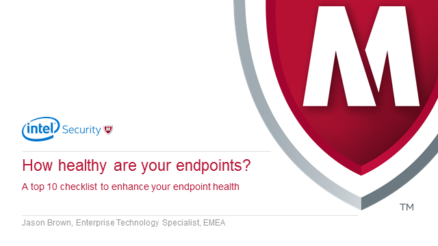 A Top 10 checklist to determine Endpoint health