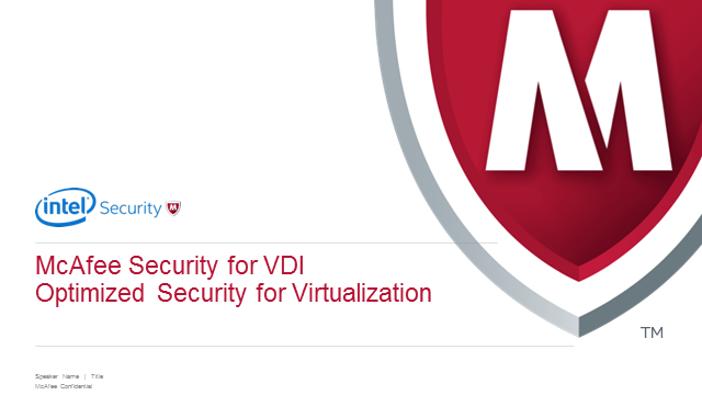 McAfee Virtual Desktop Infrastructures
