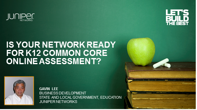 Is Your Network Ready for K12 Common Core Online Assessment?