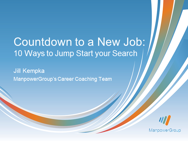 Countdown to a New Job: 10 Ways to Jump Start Your Job Search