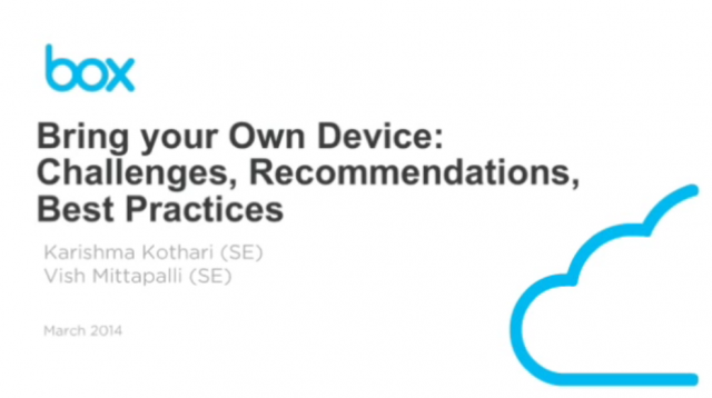 BYOD Challenges, Recommendations & Best Practices from Box