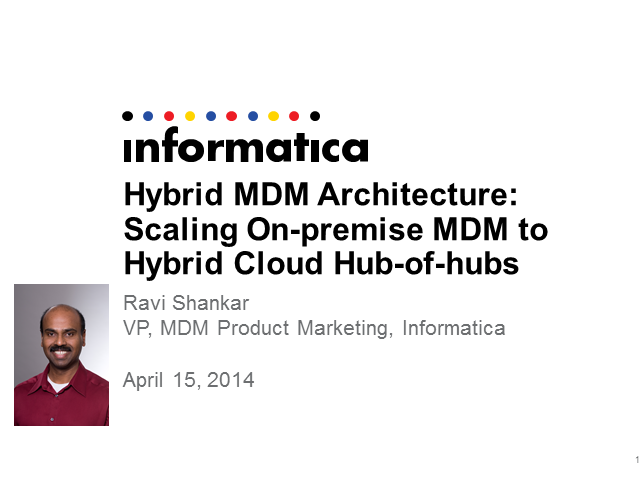 Hybrid MDM Architecture: Scaling On-premise MDM to Hybrid Cloud Hub-of-hubs
