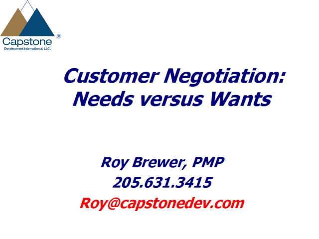 Customer Negotiation: Needs vs. Wants