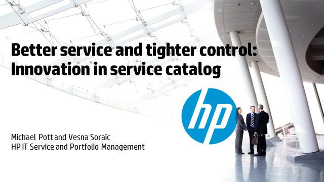 Better Service and Tighter Control: Innovations in Service Catalog
