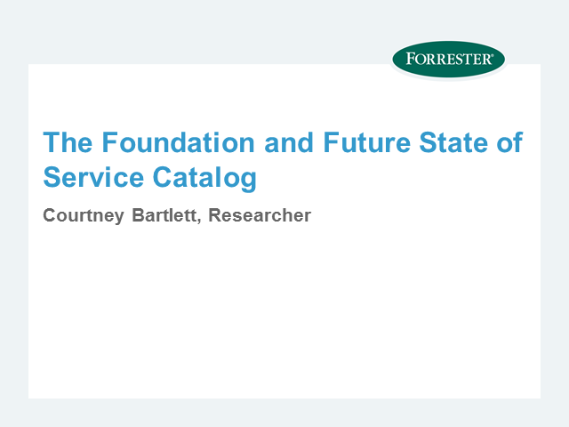 The Foundation and Future State of Service Catalog