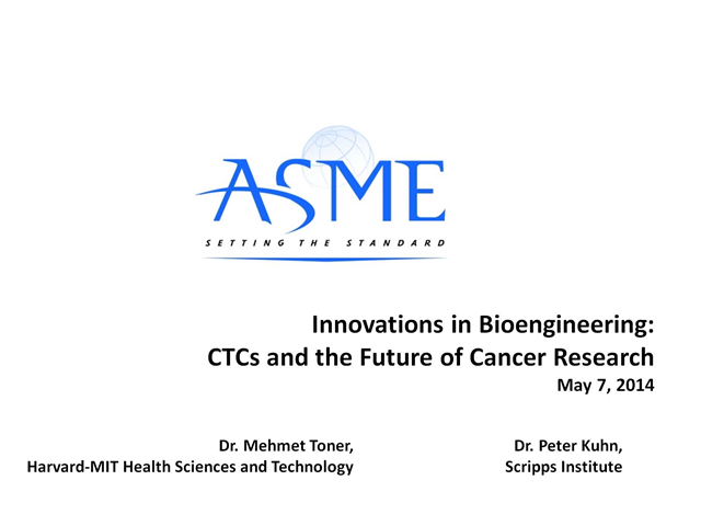 Innovations in Bioengineering: CTCs and the Future of Cancer Research