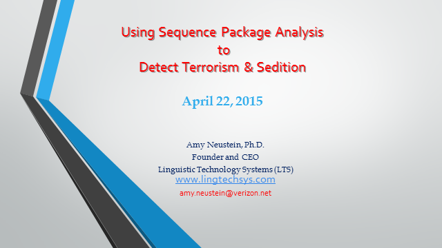 Using Sequence Package Analysis to Detect Terrorism and Sedition