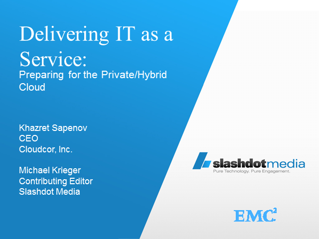 Delivering IT as a Service:  Preparing For the Private Cloud