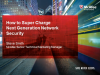 Supercharge Next Generation Network Security