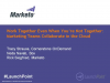 Work Together Even When You're Not Together! Collaborate in the Cloud