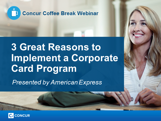 3 Great Reasons to Implement a Corporate Card Program