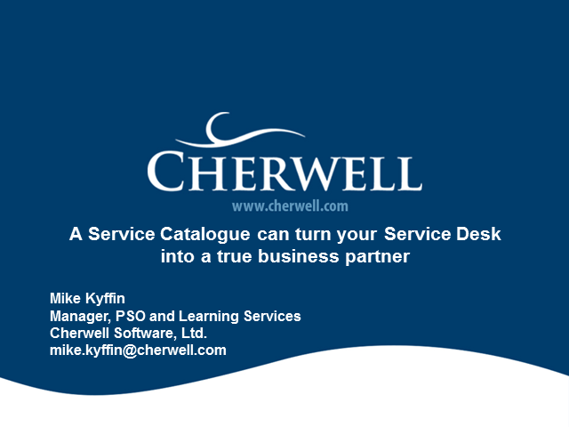 A Service Catalogue Can Turn Your Service Desk Into a True Business Partner