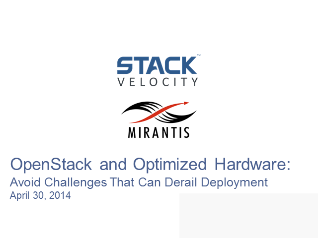 OpenStack & Optimized Hardware: Avoid Problems That Can Stop Deployment