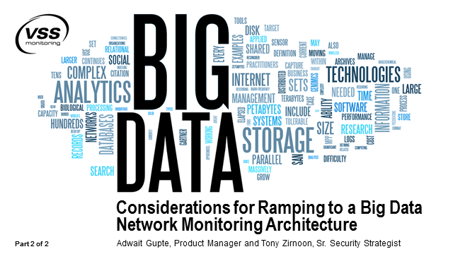 Considerations for Ramping to a Big Data Network Monitoring Architecture, Part 2