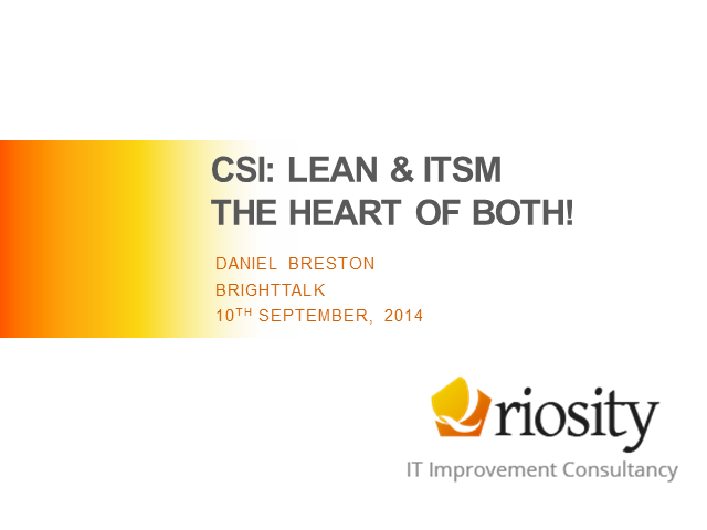 CSI: The Heart of Lean and IT Service Management