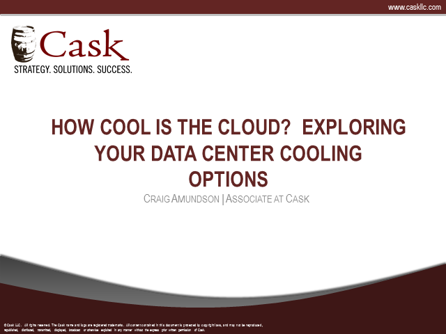 How Cool is the Cloud? Exploring Your Data Center Cooling Options