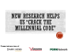 "New Research Helps Us ""Crack the Millennial Code"""