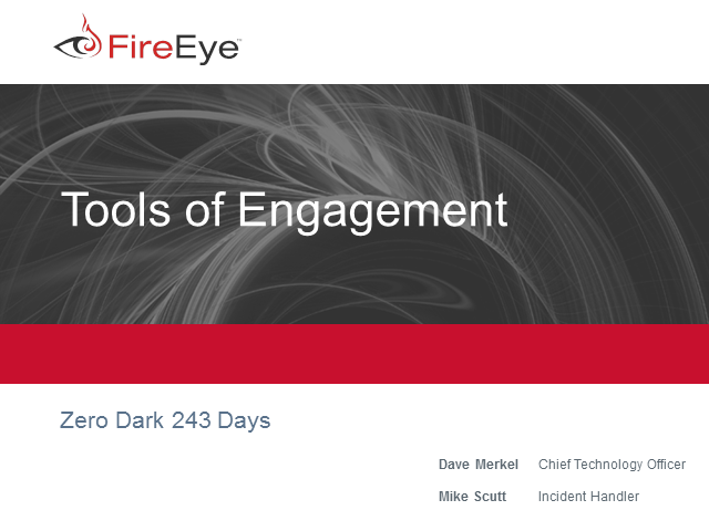 Tools of Engagement –  Zero Dark 243 Days