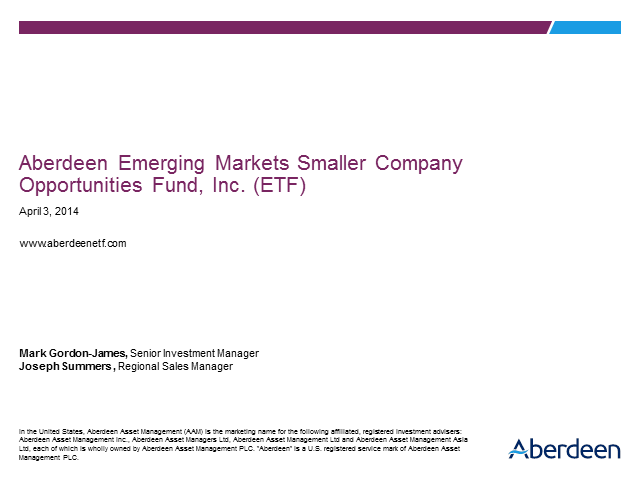 Aberdeen Emerging Markets Smaller Company Opportunities Fund, Inc. (ETF)