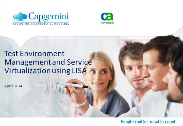 Optimizing Application Testing with CA LISA® Service Virtualization