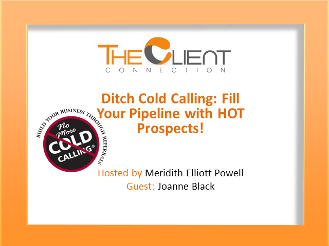 Ditch Cold Calling: Fill Your Pipeline with HOT Prospects!