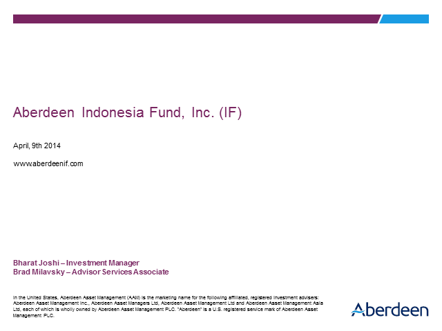 Aberdeen Indonesia Fund, Inc. (IF)