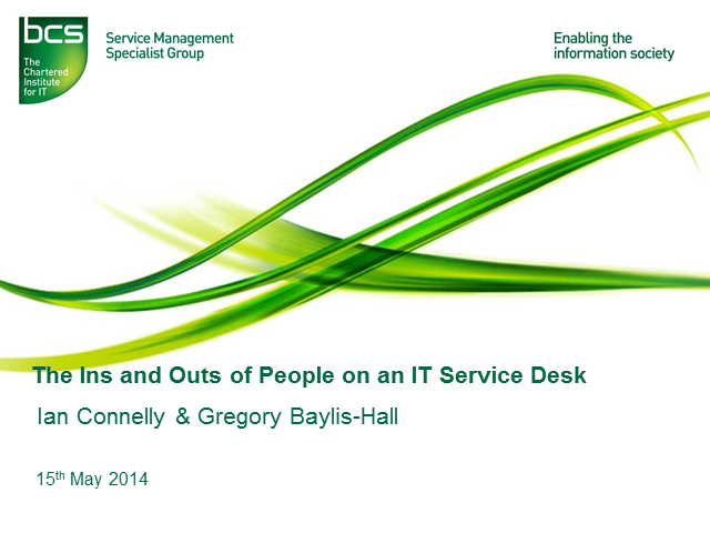 The Ins and Outs of People on an IT Service Desk