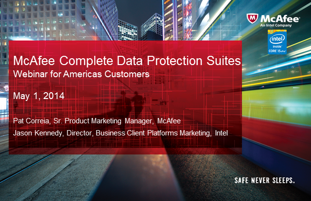 McAfee and Intel Team Together to Provide You Superior Data Protection