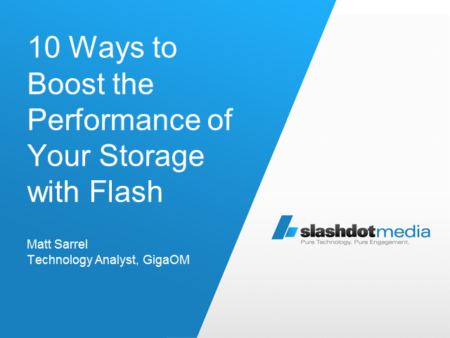 10 Ways to Boost the Performance of Your Storage with Flash