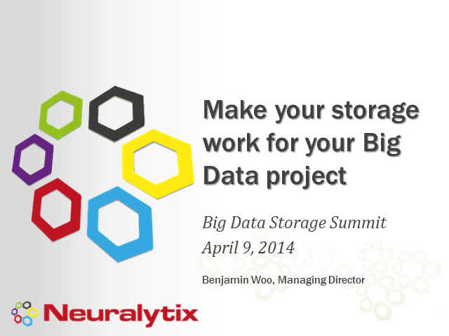 Make Your Storage Work for Your Big Data Project