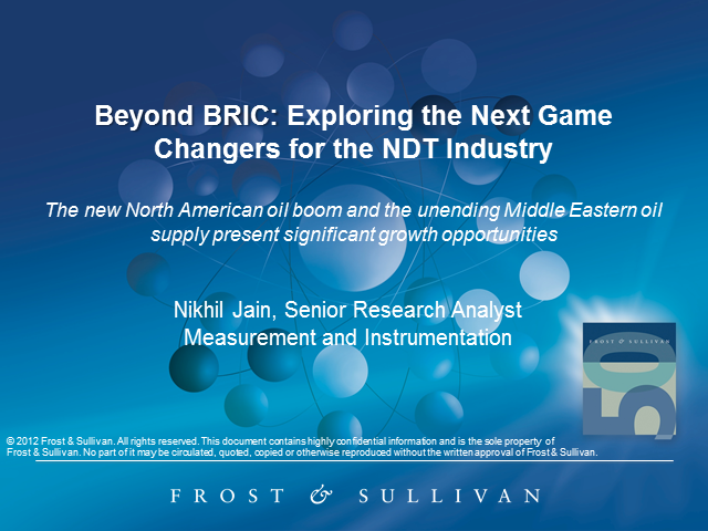 Beyond BRIC: Exploring the Next Game Changers for the NDT Industry