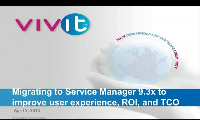Migrating to Service Manager 9.3x to improve user experience, ROI, and TCO