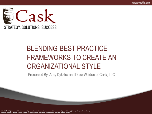 Blending Best Practice Frameworks to Create an Organizational Style