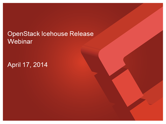 OpenStack Icehouse Release Update