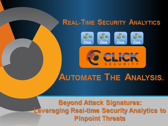 Beyond attack signatures: Leveraging realtime analytics to pinpoint threats
