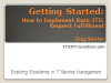 Getting Started: How to Implement Basic ITIL Request Fulfillment